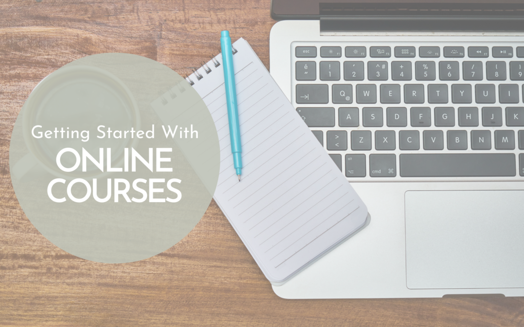 Getting Started with Online Courses