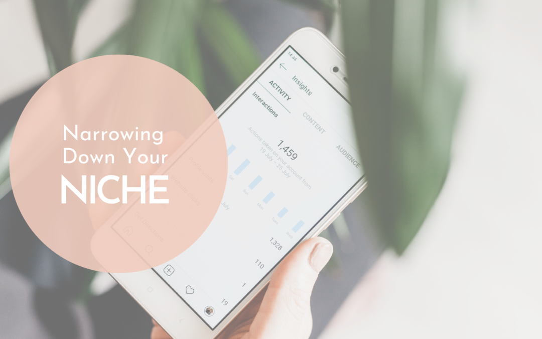 Narrowing Down Your Niche